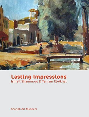 Lasting Impressions: Ismail Shammout and Tamam El-Akhal