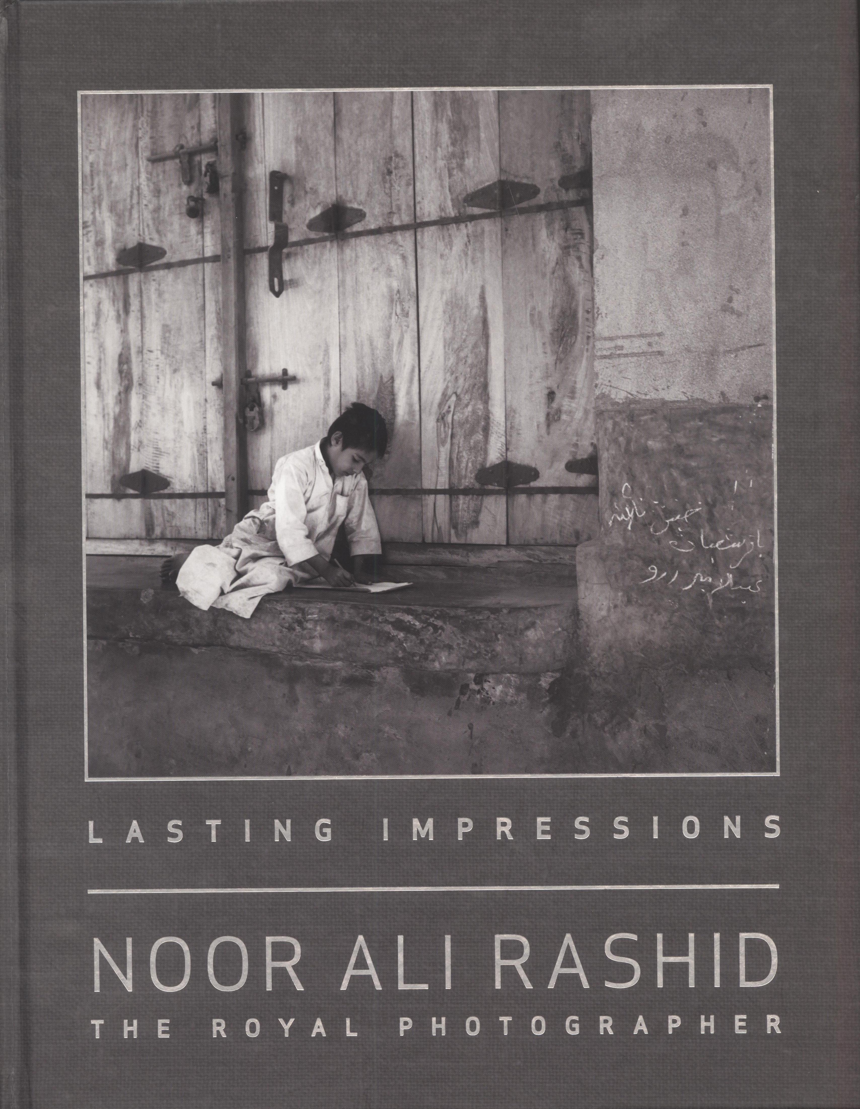 Lasting Impressions: Noor Ali Rashid, The Royal Photographer