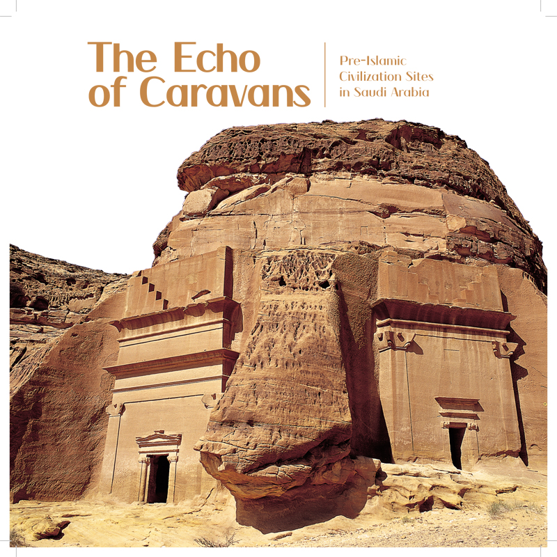 The Echo of Caravans: Pre-Islamic Civilization Sites in Saudi Arabia